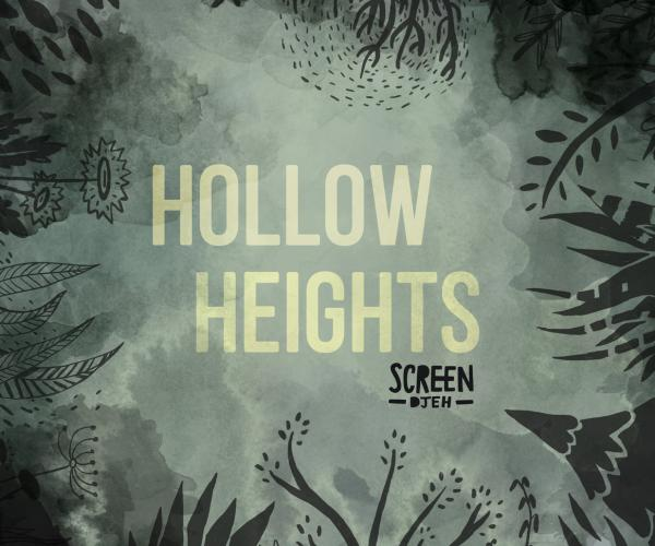 Hollow Heights par Screen Djeh